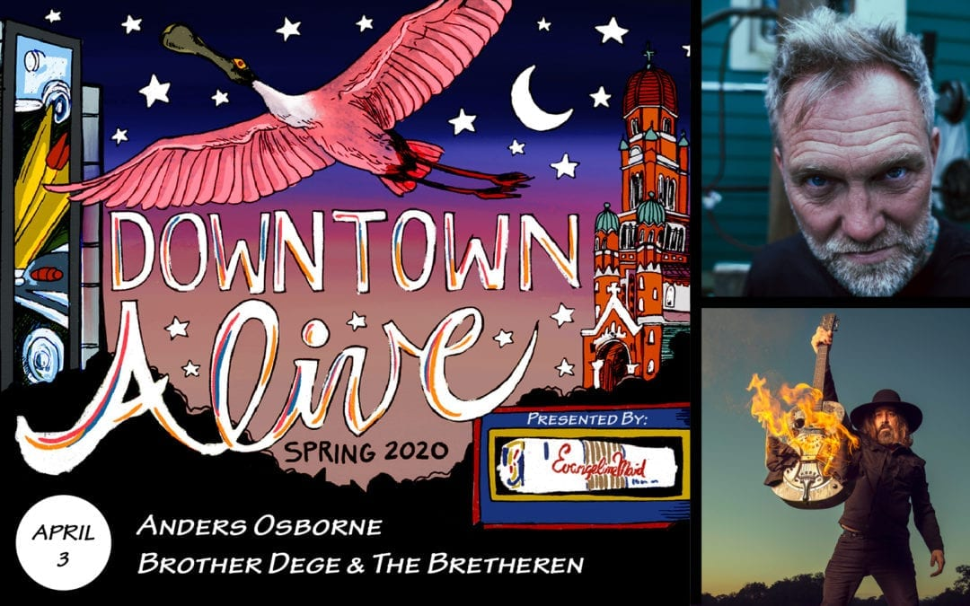 Anders Osborne + Brother Dege & The Bretheren at DTA!