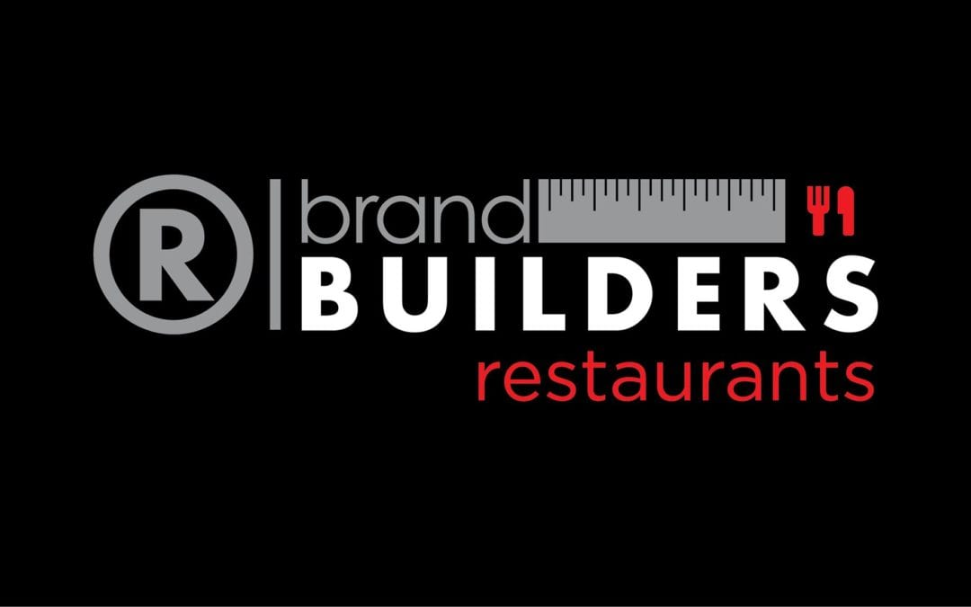 Brand Builders: Restaurants