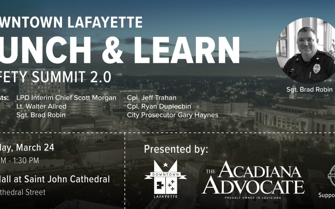 Downtown Lunch & Learn: Safety Summit 2.0