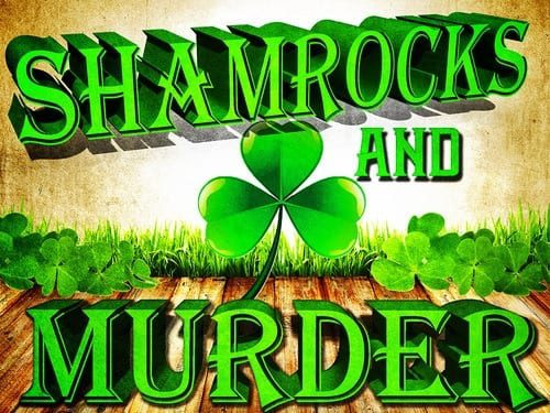 Shamrocks and Murder! A St. Patrick's Day Murder Mystery Dinner! at Marley's