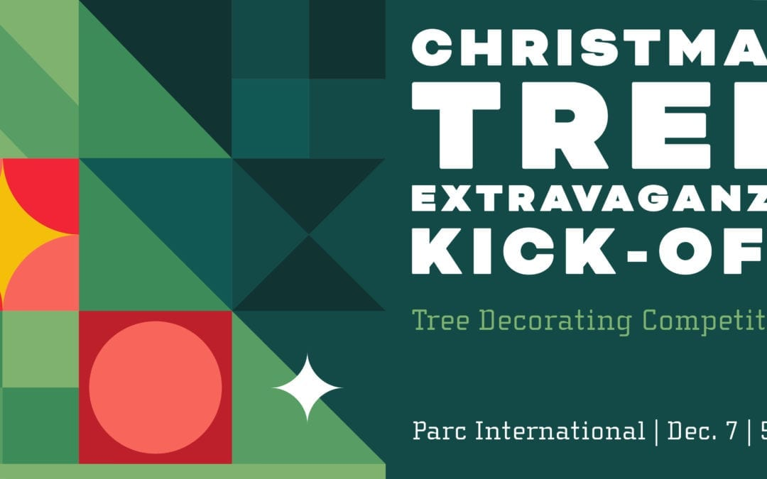 Christmas Tree Extravaganza Kick-Off