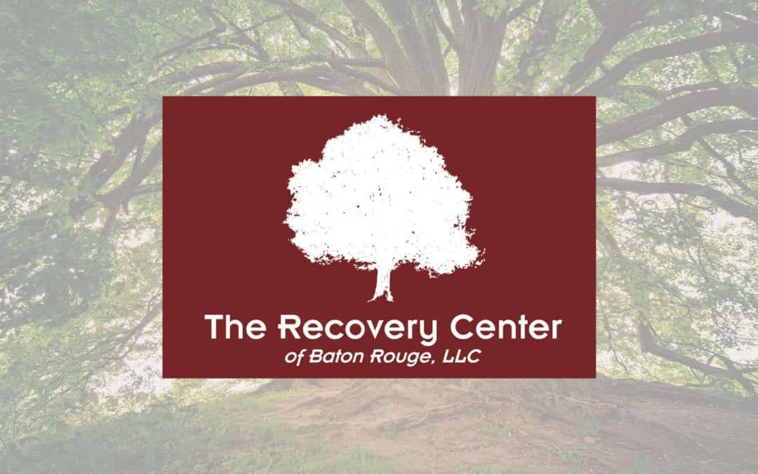 Recovery Center of Baton Rouge